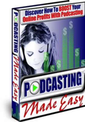 Product picture *new* PodCasting Made Easy with MRR