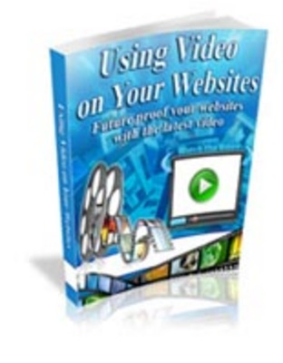 Product picture *New* Using Video on Your Websites with mrr